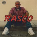 Rasco / What It's All About