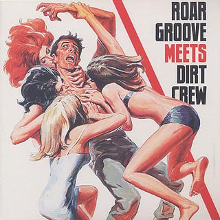 Revenge / Roar Groove Meets Dirt Crew