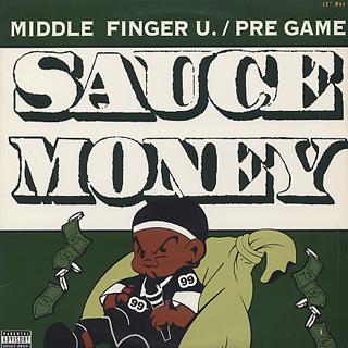 Sauce Money / Middle Finger U.