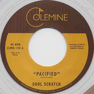 Soul Scratch / Pacified c/w Look How Far We've Come front
