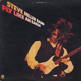 Steve Miller Band / Fly Like An Eagle