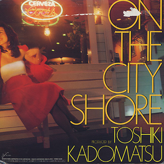 Toshiki Kadomatsu / On The City Shore back