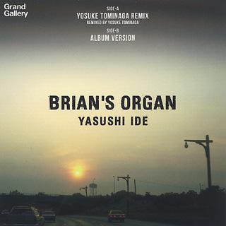 Yasushi Ide / Brian's Organ