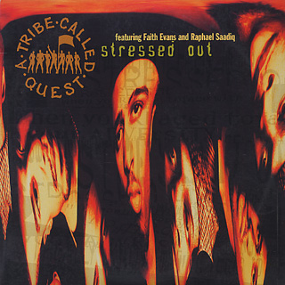 A Tribe Called Quest / Stressed Out