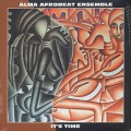 Alma Afrobeat Ensemble / It's Time
