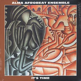 Alma Afrobeat Ensemble / It's Time
