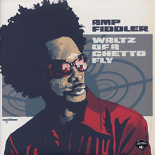 Amp Fiddler / Waltz Of A Ghetto Fly