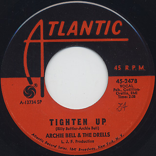 Archie Bell & The Drells / Tighten Up c/w Part 2