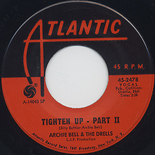 Archie Bell & The Drells / Tighten Up c/w Part 2 back