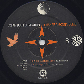 Asian Dub Foundation / Change A Gonna Come back
