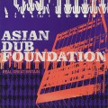 Asian Dub Foundation / Real Great Britain