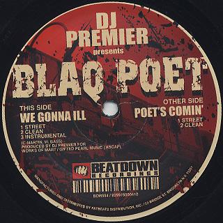 Blaq Poet / We Gonna Ill c/w Poet's Comin'