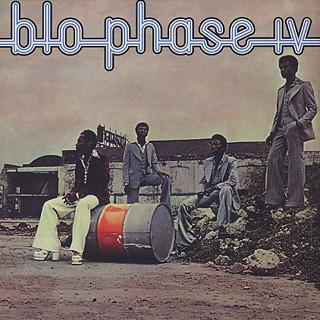Blo / Phase IV