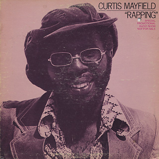 Curtis Mayfield / Rapping