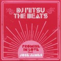 DJ Mitsu The Beats / Promise In Love