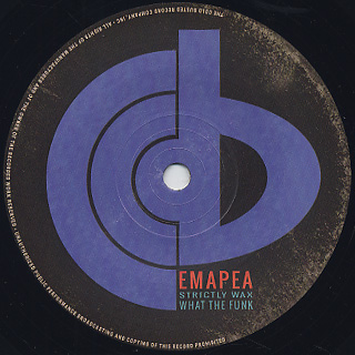 Emapea / Strictly Wax c/w What The Funk front