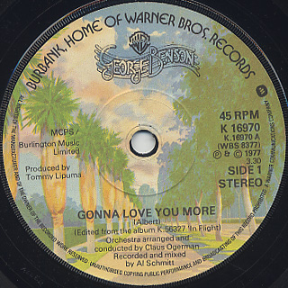 George Benson / Gonna Love You More c/w Valdez In The Country
