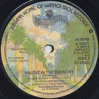George Benson / Gonna Love You More c/w Valdez In The Country back