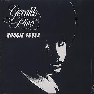 Geraldo Pino / Boogie Fever