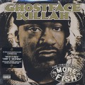 Ghostface Killah / More Fish-1