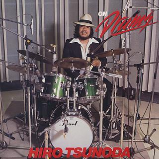 Hiro Tsunoda / On Drum