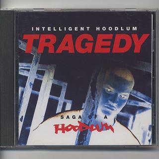 Intelligent Hoodlum / Tragedy Saga Of A Hoodlum (CD)