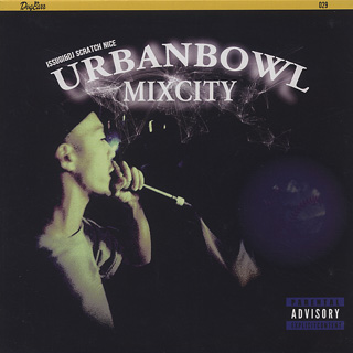 Issugi & DJ Scratch Nice / Urbanbowl Mixcity EP front
