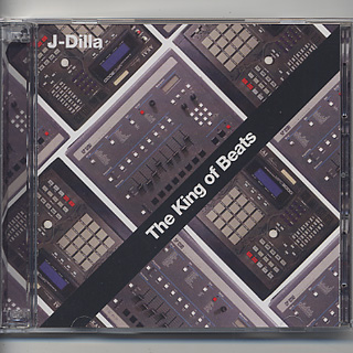 J Dilla / The King Of Beats (CD) front