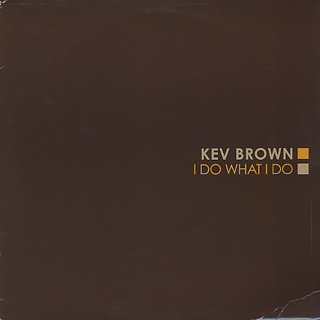 Kev Brown / I Do What I Do (2LP) front
