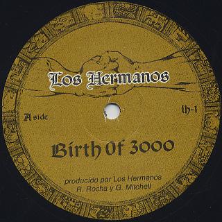 Los Hermanos / Birth Of 3000