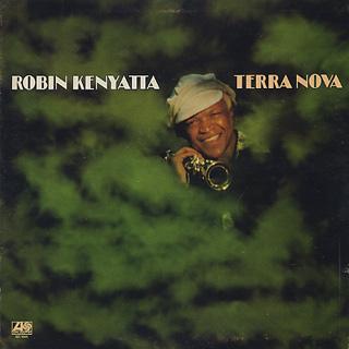 Robin Kenyatta / Tera Nova