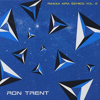 Ron Trent / Rawax Aira Series Vol 2