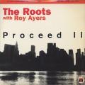 Roots / Proceed II