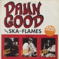 Ska-Flames / Damn Good