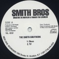 Smoothe Da Hustler & Trigger Tha Gambler / The Smith Brothers