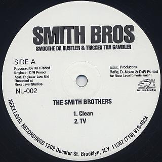 Smoothe Da Hustler & Trigger Tha Gambler / The Smith Brothers