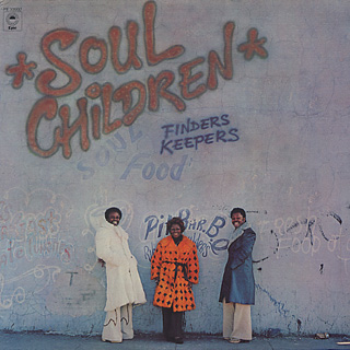 Soul Children / Finders Keepers