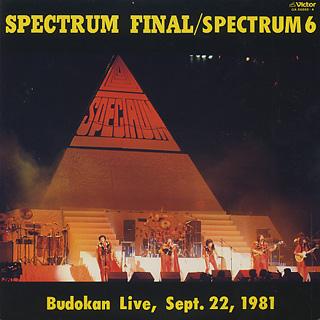 Spectrum 6 / Spectrum Final / Budokan Live Sept. 22, 1981
