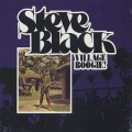 Steve Black / Village Boogie!