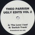 Theo Parrish / Ugly Edits Vol 2