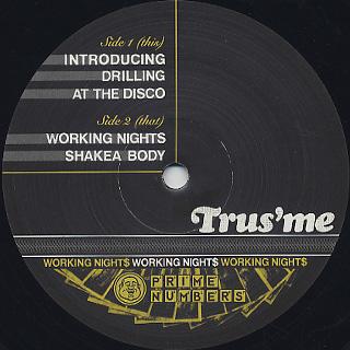 Trus'me / Working Night$ label
