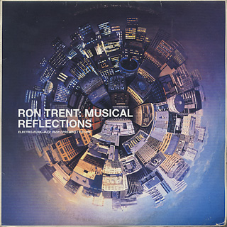 V.A. / Ron Trent: Musical Reflections