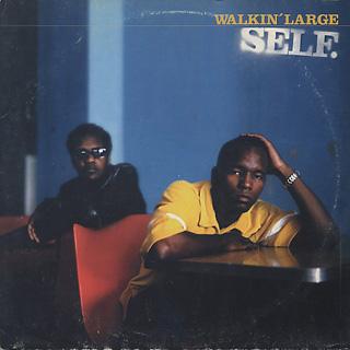 Walkin' Large / Self.