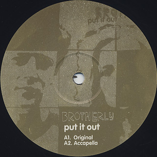 Brotherly / Put It Out label