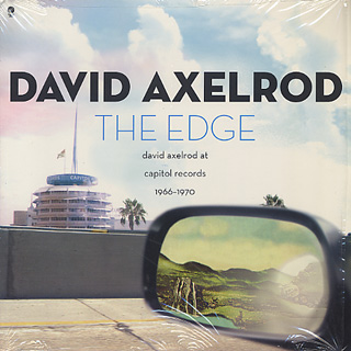 David Axelrod / The Edge: David Axelrod At Capitol Records 1966-1970 (2LP)
