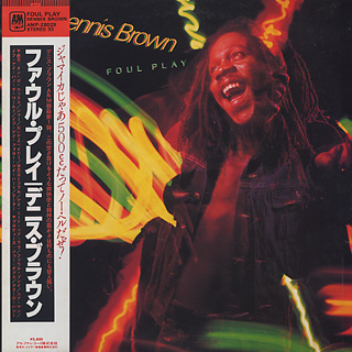 Dennis Brown / Foul Play