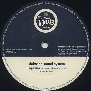 Dubtribe Sound System / Equitoreal