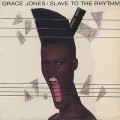 Grace Jones / Slave To The Rhythm