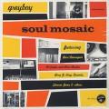 Greyboy / Soul Mosaic