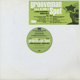 Grooveman Spot a.k.a. DJ Kou-G / [Eternal Development] Remixes Part.5